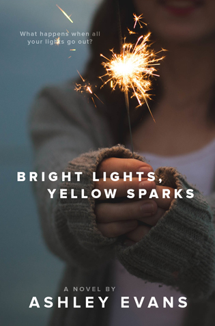 Bright Lights, Yellow Sparks