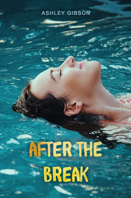 After the Break (Summer #2)