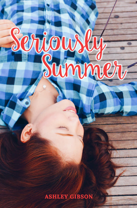 Seriously Summer (Summer #1)